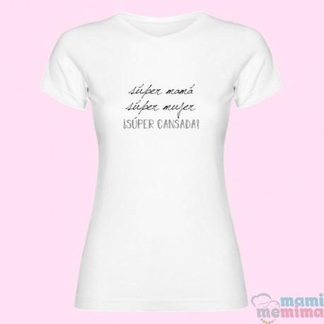 """Camiseta Mamá """"Súper Mamá, Súper Mujer, Súper Cansada"""""""