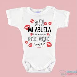 """Body Bebé Personalizado """" SI! mi abuela/madrina/tita ha pasado por aquí"""""""