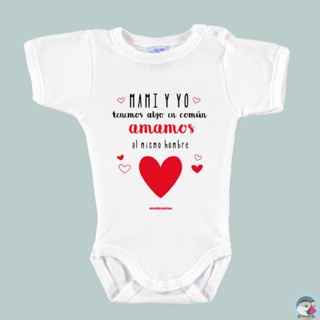 """Body Bebé Personalizado """"Mami y yo tenemos algo en común"""""""""""