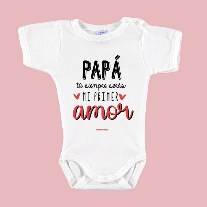 """Body Bebé """" Papá, tú siempre serás mi primer amor"""""""
