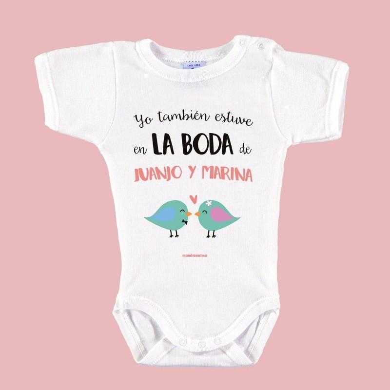 """Body Bebé Boda Personalizado """"Yo también estuve en la boda"""""""