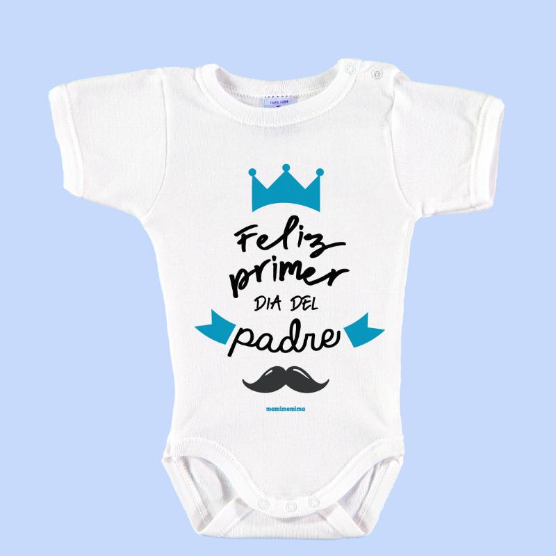 "Body Bebé Frases Papá ""Feliz Primer Día del Padre"""