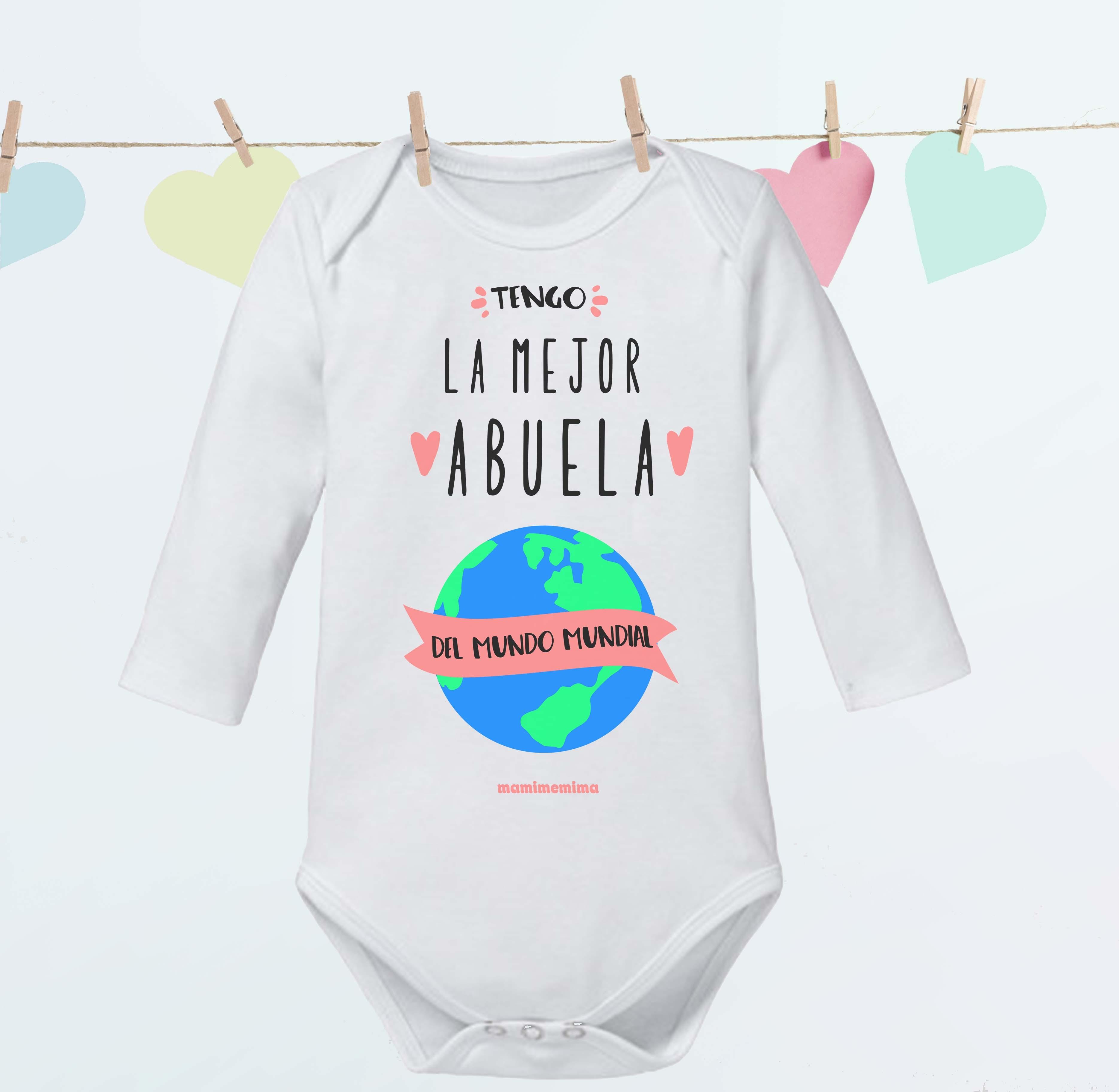 """Body Bebé Abuela """"Tengo la Mejor Abuela del Mundo Mundial"""""""